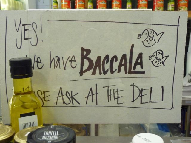 Kakula's Baccala...try saying that fast!