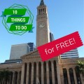 Brisbane – 10 Things To Do for FREE!
