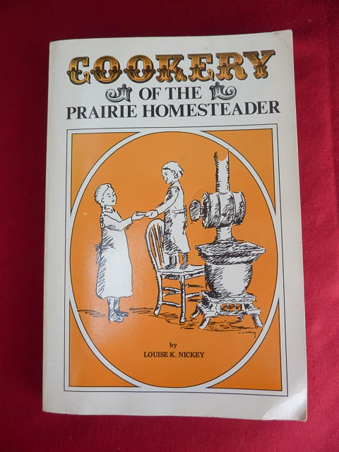 Cookery of the Prairie Homesteader