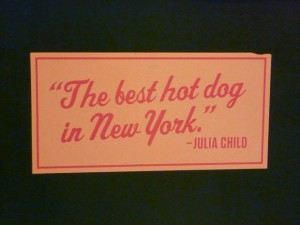 Papaya King Julia Quote