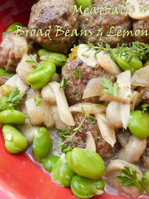 The Accidental Tourist – Meatballs w Broad Beans & Lemon