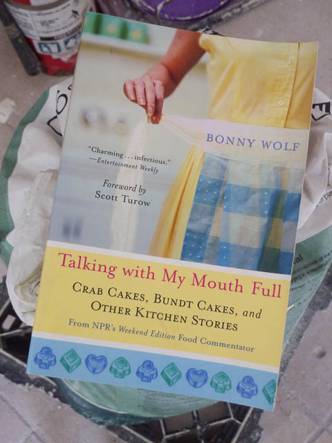 Book - Talking With My Mouth Full by Bonny Wolf