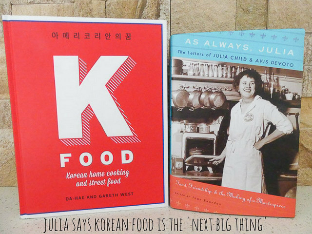 a korean cookbook and a book of letter from julia child