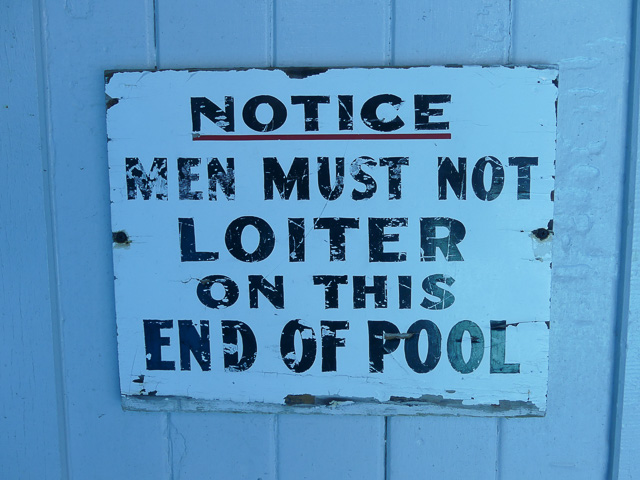 original sign in spring hill baths stating 'men must not loiter on this end of the pool'